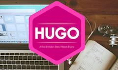 静的サイトジェネレーターのHugoでブログはじめました